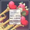 Fall Into My Love (Daniël Thomasso Remix)