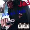 Its Ah Lick by Jaii3 ft. Za3 and Yng Din3ro