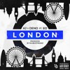 AJ x Deno ft EO - London [Official Audio]