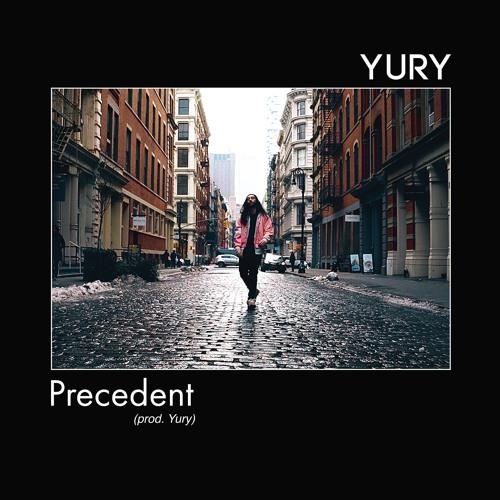 Precedent (prod. Yury)