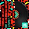 Thomas Solvert Feat. Alexandra Moon - Remember (Luis Erre Universal Mix)