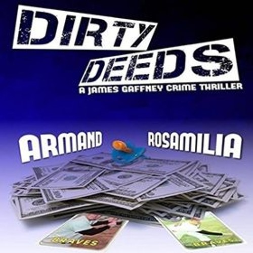 DIRTY DEEDS by Armand Rosamilia, read by Jack de Golia