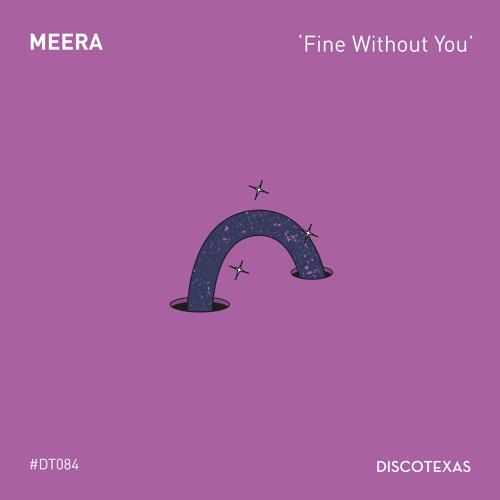 MEERA - Fine Without You