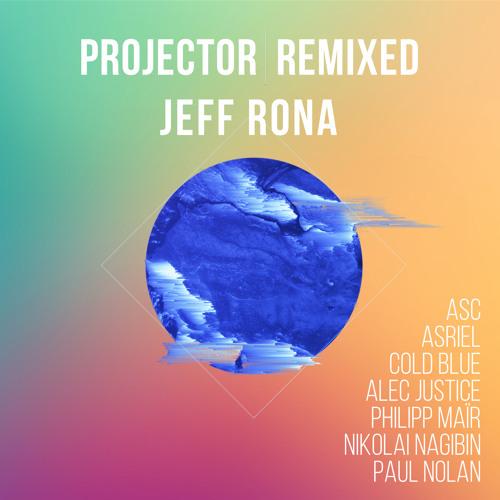 Jeff Rona - Projector Remixed