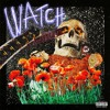 Travis Scott - Watch (feat. Kanye West & Lil Uzi Vert)