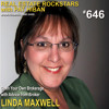 646: Open Your Own Brokerage with Advice from Broker Linda Maxwell