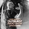 Mark Sherry - Outburst Radioshow 562 2018-05-04 Artwork
