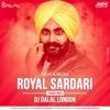 Arsh Kingra - Royal Sardari (Trap Mix) Dj Dalal London