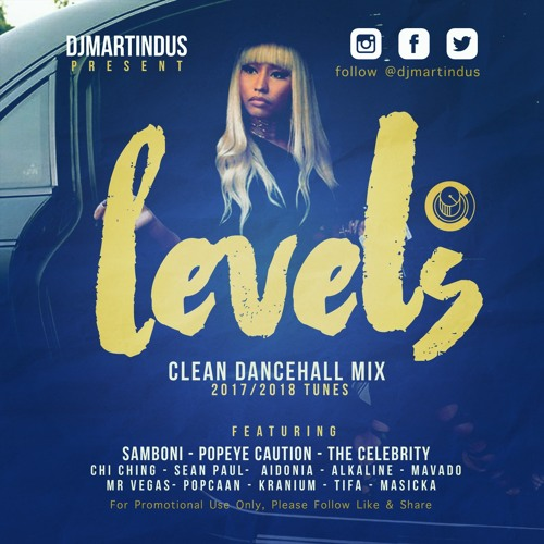 Dancehall Mix 2018 Levels Clean by MARTIN DUS (OFFICIAL) | Free