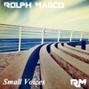 Rolph Masco - Small Voices