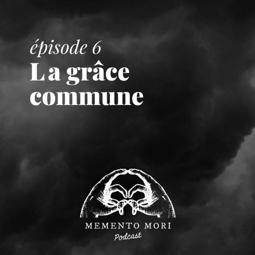 MM6: La grâce commune