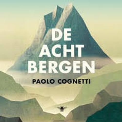 De acht bergen - Paolo Cognetti, voorgelezen door Louis Van Beek