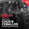 WEEK18 18 Chus & Ceballos Live From Vertigo, Costa Rica