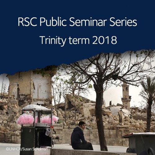 Displacement in the Contemporary Middle East | Public Seminar Series, Trinity Term 2018