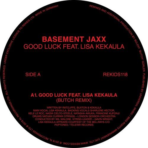 Basement Jaxx - Good Luck (Butch Remix) By REKIDS