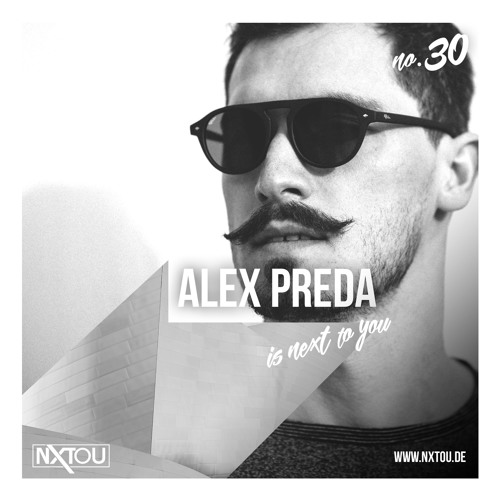 NXTOU Podcast #30 - Alex Preda