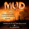 Mud, Chronicles of the Third Realm War #1 Audio Sample