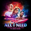 Dimitri Vegas & Like Mike feat. Gucci Mane - All I Need