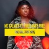MC Galaxy ft Freelance Free - Fine Girl (Free-Mix)