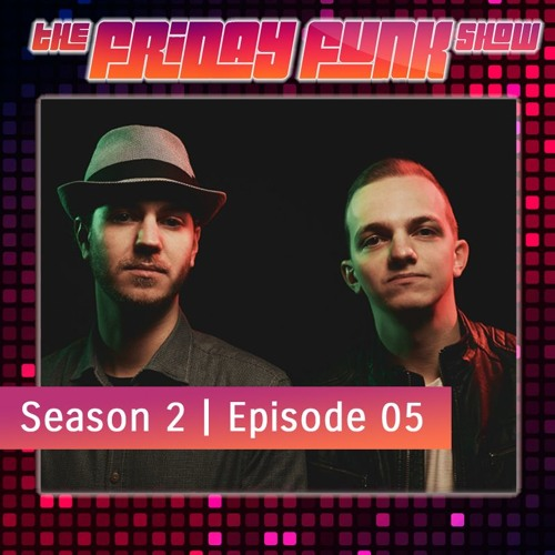 The Friday Funk Show S02E05 feat. Unglued