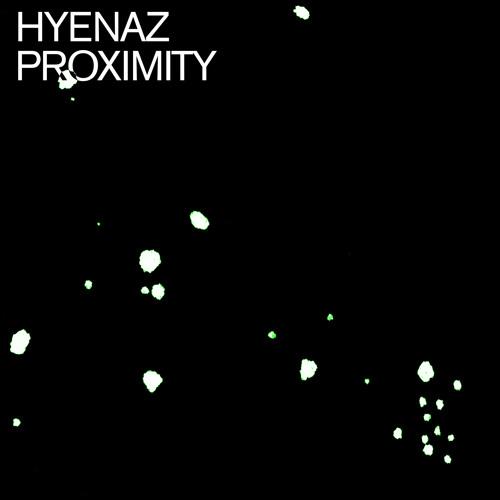 2 HYENAZ - Proximity (DFUMH Remix)
