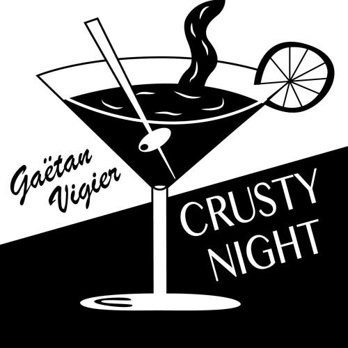 Gaëtan Vigier - Crusty Night