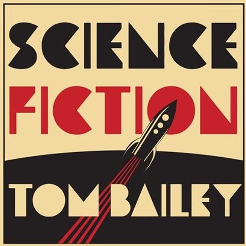 "Tom Bailey - ""What Kind of World"" (from the upcoming album 'Science Fiction')"