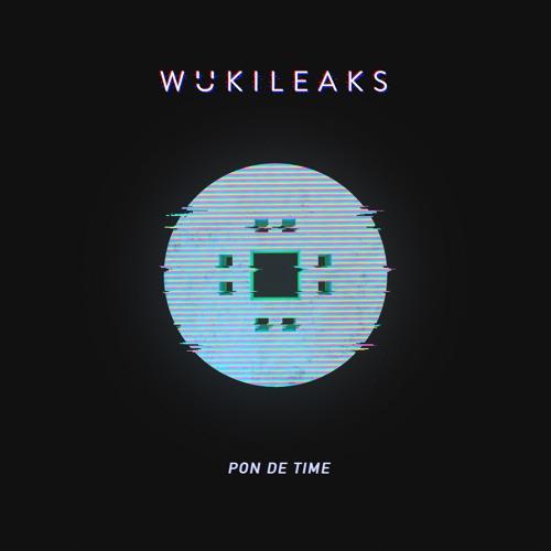 Wuki - Pon De Time [wukileak]