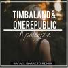 Timbaland Feat. OneRepublic - Apologize (Rafael Barreto Remix)