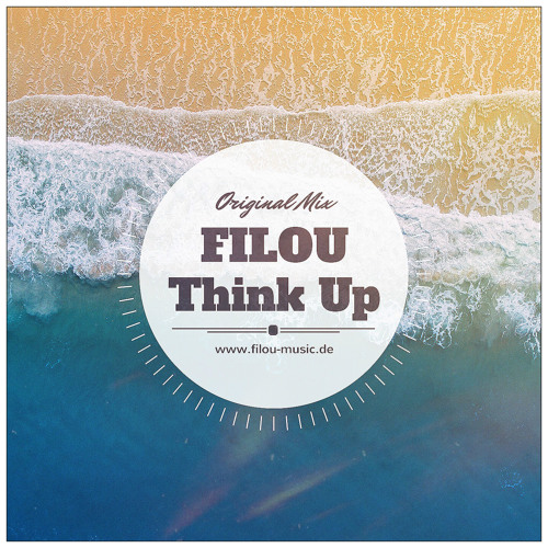 Filou - Think Up // Original Mix