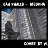 Медина (Jah Khalib Cover)