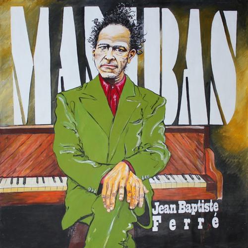 Jean-Baptiste Ferré - Mambas