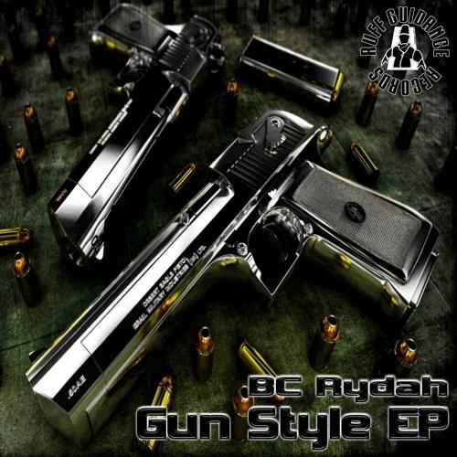 01 - BC Rydah - Gun Style
