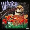 Travis Scott - Watch (Ft. Lil Uzi Vert & Kanye West)
