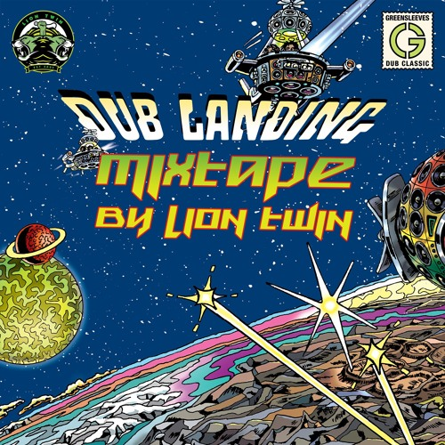 Dub Landing Mixtape by Lion Twin