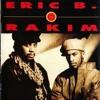 Eric B & Rakim - Set em Straight (1990)