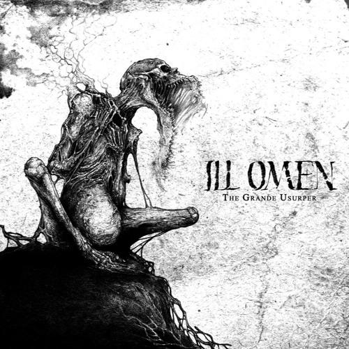 Ill Omen - The Ruinous Drear