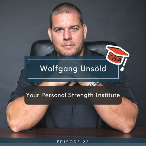 Wolfgang Unsöld - Your Personal Strength Institute