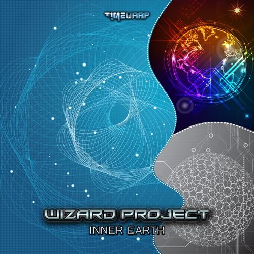 Wizard Project - Inner Earth EP (timewarp081 - Timewarp)