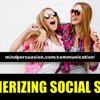 Mesmerizing Social Skills