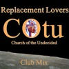 Replacement Lovers  Club Mix