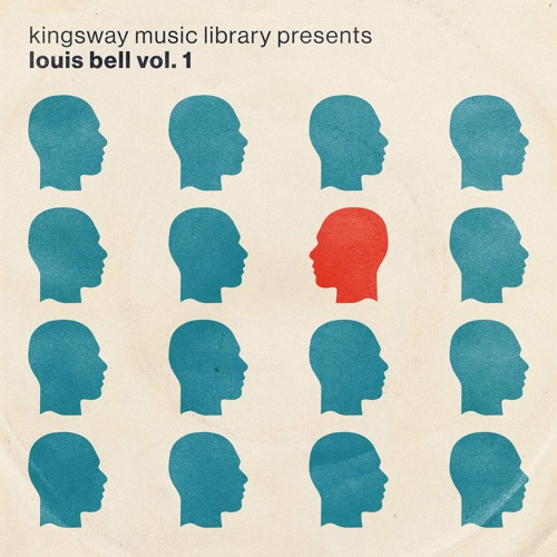 Kingsway Music Library Presents - Louis Bell Vol. 1