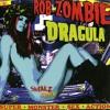 Rob Zombie  - Dragula Remix (Sneakz Remix)***FREE DOWNLOAD***