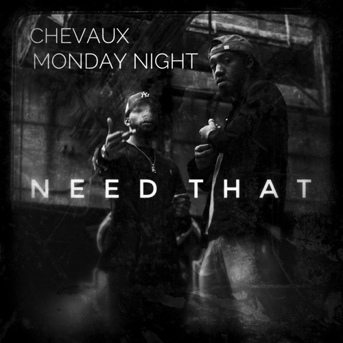 Need That (ft. Monday Night)