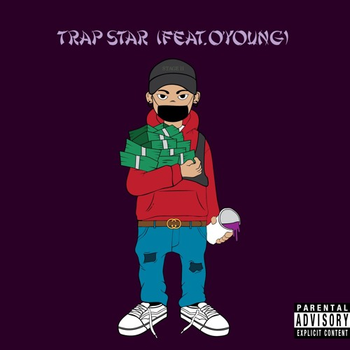 TRAP STAR(Feat.O'young)