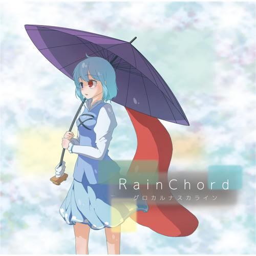 【例大祭15XFD】Rain Chord/グロカルナスカライン