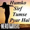 Humko Sirf Tumse Pyar Hai Instrumental Cover | Ashwin Kolhe | Himanshu Katara
