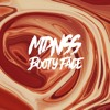 MDNSS - Booty In Your Face