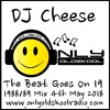 DJ Cheese - The Beat Goes On 19 - 1988/89 Mix - 4th May 2018