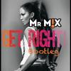 Jennifer Lopez- Get Right (Mr. M!X Bootleg) FREE DOWNLOAD